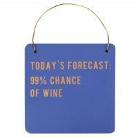 Cloud Nine - Today's Forecast wine hanging sign